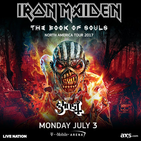 More Info for IRON MAIDEN THE BOOK OF SOULS TOUR COMING TO T-MOBILE ARENA MONDAY, JULY 3, 2017