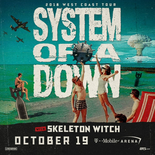 More Info for SYSTEM OF A DOWN AT T-MOBILE ARENA