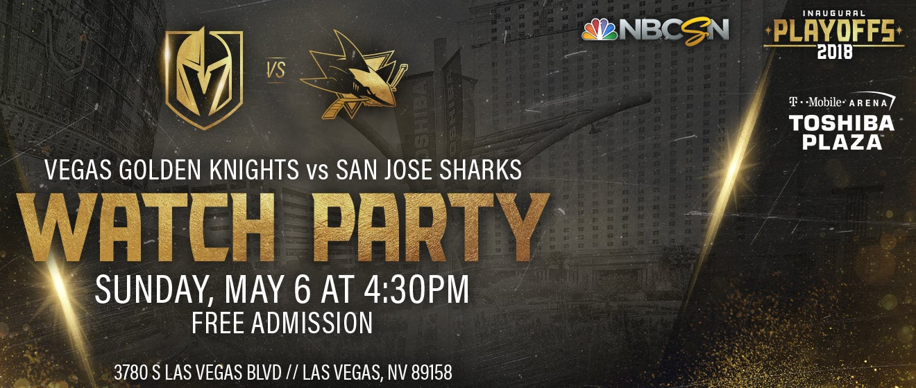 WATCH PARTY - Vegas Golden Knights vs  San Jose Sharks | T-Mobile Arena